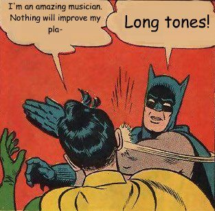 Long Tones: The 'Zen' of My Warm Up
