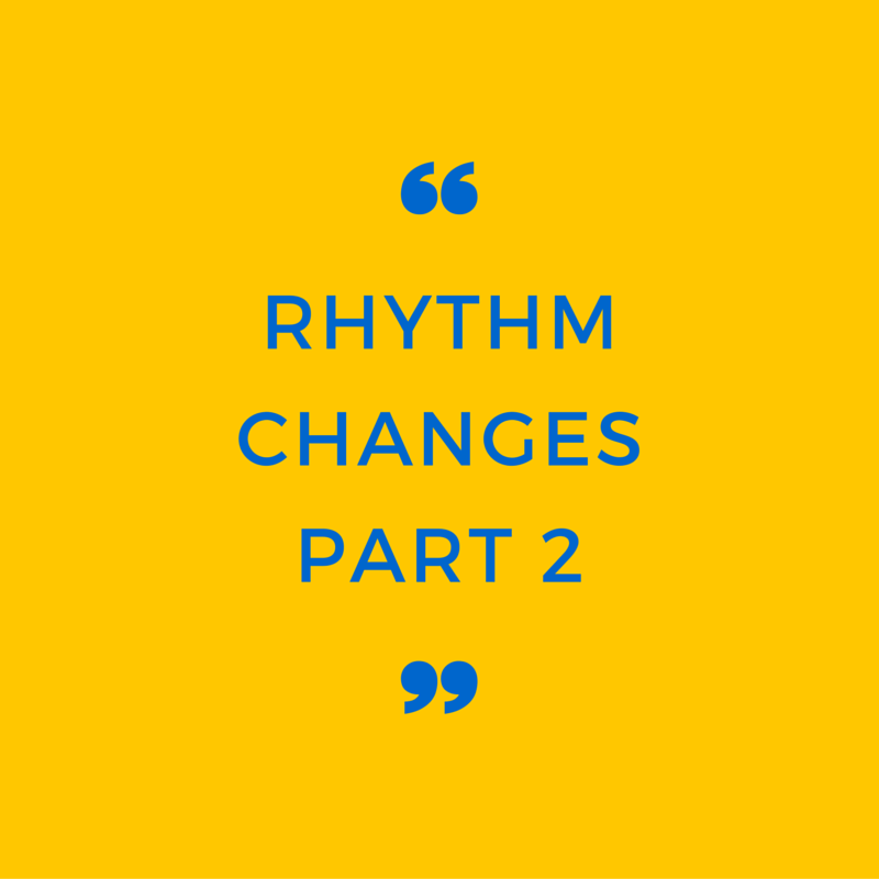 Episode 006: Rhythm Changes: Part 2