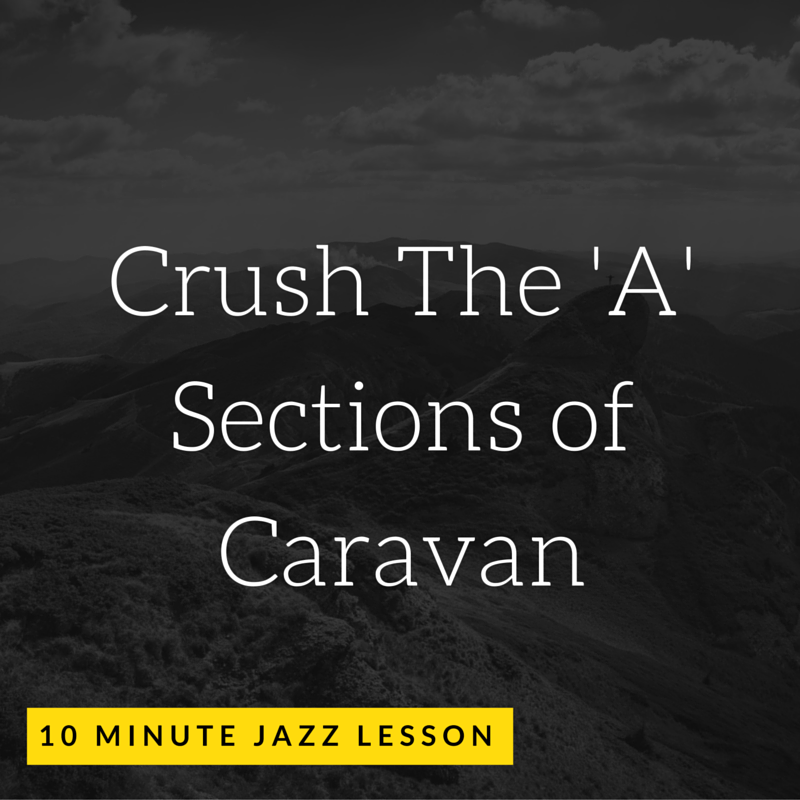 Episode 008: Crush the 'A' Sections of Caravan!