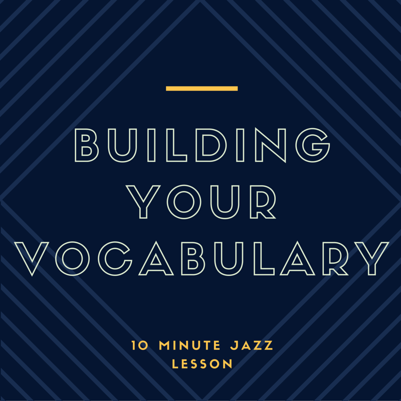 Episode 012: Building Your Vocabulary!