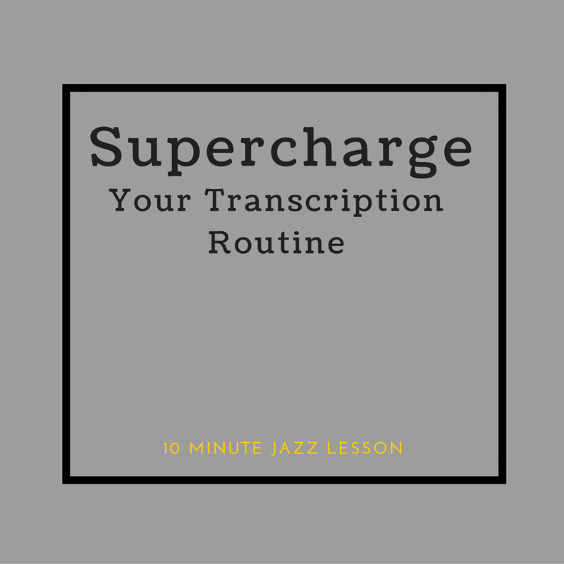 Episode 013: Supercharge Your Transcription Routine!