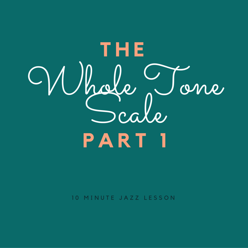 Episode 014: The Whole Tone Scale: Part 1