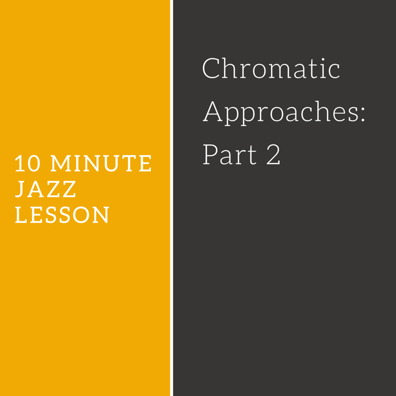 Episode 021: Chromatic Approaches: Part 2