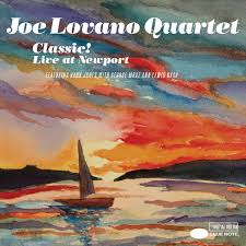 REVIEW: Joe Lovano Classic! Live At The Newport Jazz Festival