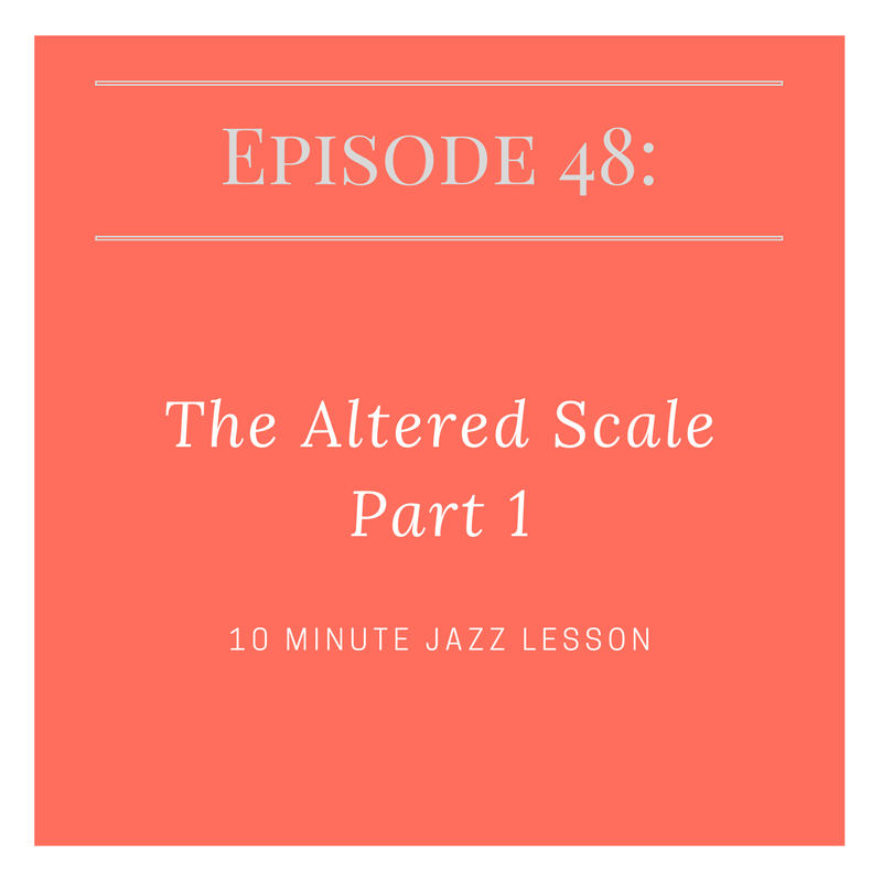 Episode 48: The Altered Scale Part 1
