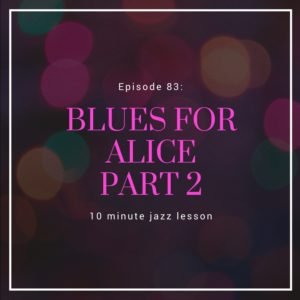 Episode 84: Blues For Alice Part 2